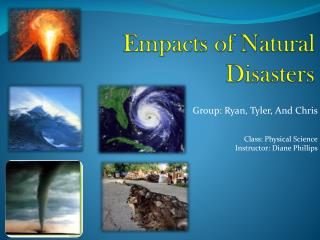 Empacts  of Natural Disasters