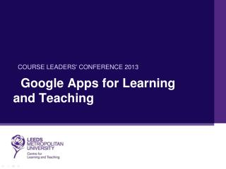 Google Apps for Learning and Teaching