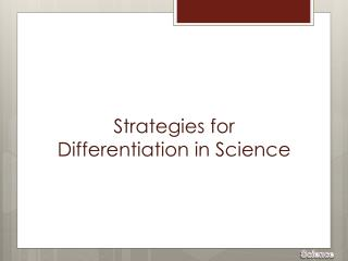 Strategies for Differentiation in Science