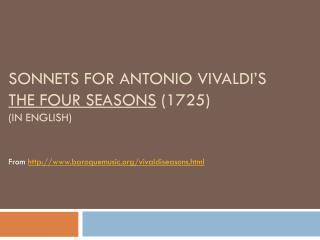 Sonnets  for  Antonio Vivaldi�s  The  Four  Seasons  (1725)  (in English)
