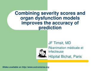 Combining severity scores and organ dysfunction models improves the accuracy of prediction