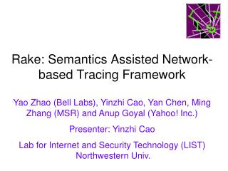 Rake: Semantics Assisted Network-based Tracing Framework