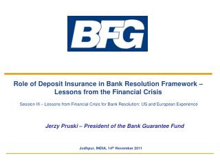 Role of Deposit Insurance in Bank Resolution Framework –  Lessons from the Financial Crisis