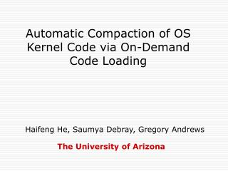 Automatic Compaction of OS Kernel Code via On-Demand Code Loading