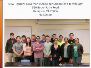 New Horizons Governor's School for Science and Technology 520  Butler Farm Road Hampton, VA  23666