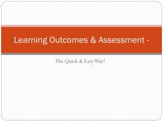 Learning Outcomes & Assessment -