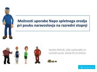 Sandra Mršnik, višja svetovalka za razredni  pouk, Zavod  RS za  šolstvo