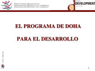 EL PROGRAMA DE DOHA PARA EL DESARROLLO