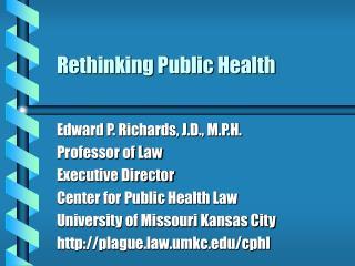 Rethinking Public Health