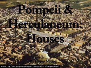 Pompeii & Herculaneum:  Houses