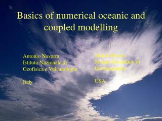 Basics of numerical oceanic and coupled modelling