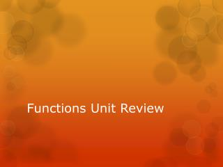 Functions Unit Review