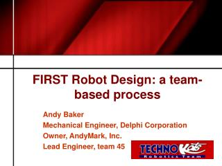 FIRST Robot Design: a team-based process