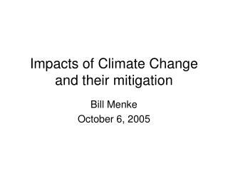 Impacts of Climate Change and their mitigation