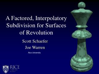 A Factored, Interpolatory Subdivision for Surfaces of Revolution