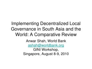 Implementing Decentralized Local Governance in South Asia and the World: A Comparative Review