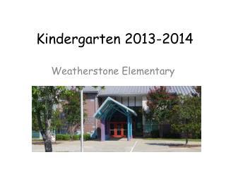 Kindergarten 2013-2014