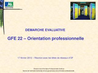 Les principales orientations régionales Un objectif confirmé d'accès à la qualification