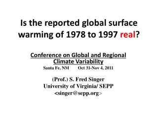 Is the reported global surface warming of 1978 to 1997  real ?
