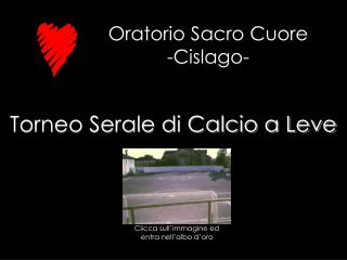 Oratorio Sacro Cuore          -Cislago-