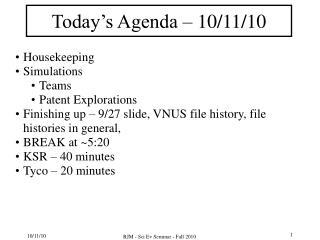 Today's Agenda – 10/11/10