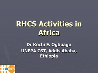 RHCS Activities in Africa