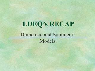 LDEQ's RECAP