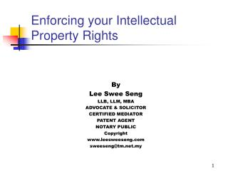Enforcing your Intellectual Property Rights