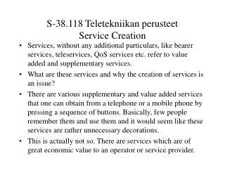 S-38.118 Teletekniikan perusteet Service Creation