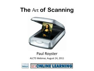 The  Art  of Scanning