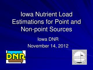 Iowa Nutrient Load Estimations for Point and Non-point Sources