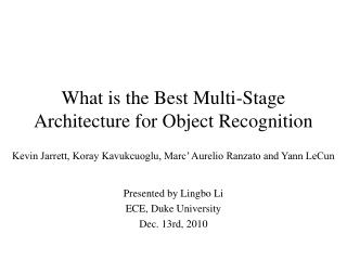 What is the Best Multi-Stage Architecture for Object Recognition
