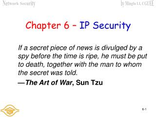 Chapter 6 – IP Security