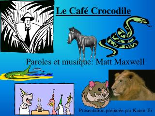 Le Café Crocodile