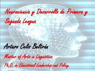 Neurociencia y Desarrollo de Primera y Segunda Lengua