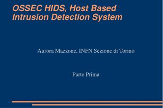 OSSEC HIDS, Host Based Intrusion Detection System