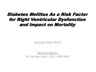 Diabetes Mellitus As a Risk Factor for Right Ventricular Dysfunction and Impact on Mortality