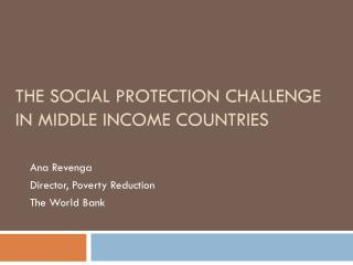 The Social Protection Challenge in Middle income Countries