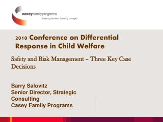 2010 Conference on Differential Response in Child Welfare