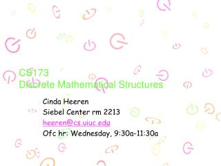 CS173 Discrete Mathematical Structures