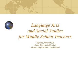 Language Arts  and Social Studies  for Middle School Teachers