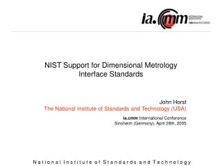 NIST Support for Dimensional Metrology  Interface Standards
