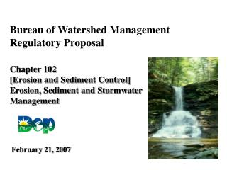Bureau of Watershed Management Regulatory Proposal