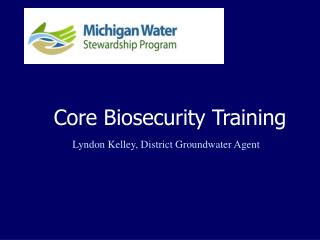Core Biosecurity Training