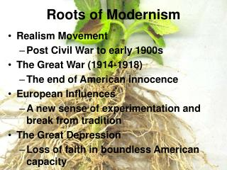 Roots of Modernism