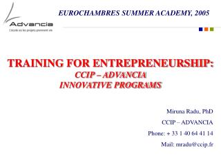 TRAINING FOR ENTREPRENEURSHIP: CCIP   ADVANCIA  INNOVATIVE PROGRAMS