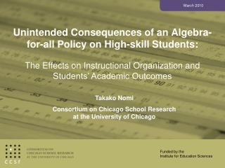 Unintended Consequences of an Algebra-for-all Policy on High-skill Students: