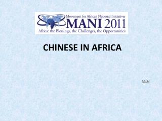 CHINESE IN AFRICA