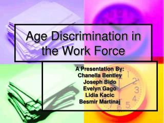 Age Discrimination in the Work Force