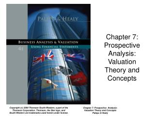 Chapter 7:  Prospective  Analysis: Valuation Theory and Concepts